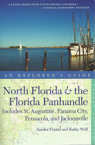 North Florida & the Florida Panhandle: An Explorer's Guide