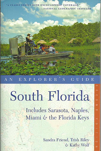 South Florida: An Explorer's Guide